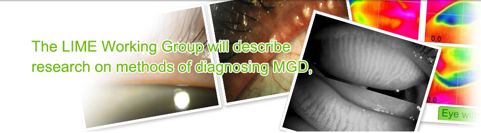 The LIME Working Group will describe research on methods of diagnosing MGD,